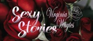 Virginia Waytes - Sexy Stories Newsletter